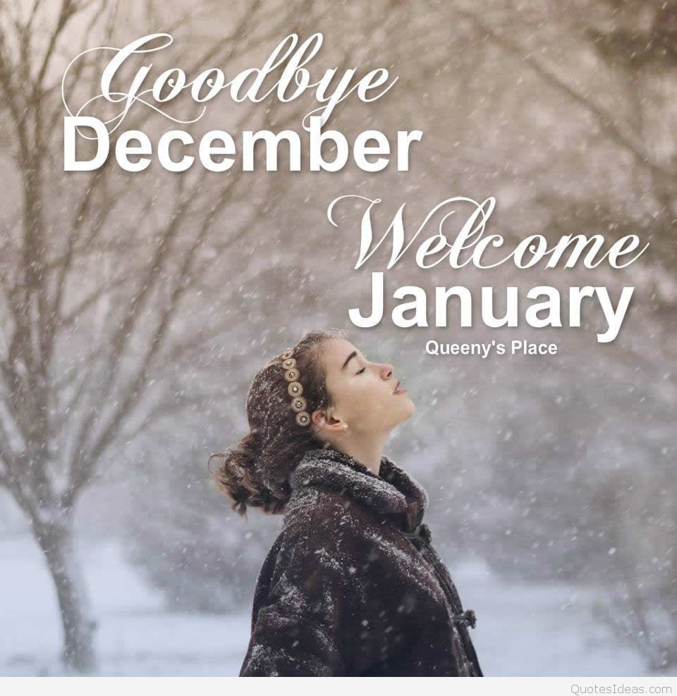 Goodbye December Welcome January Images