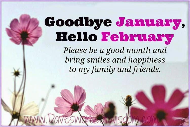 Goodbye January Hello February Quotes