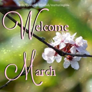 Welcome March Images Quotes