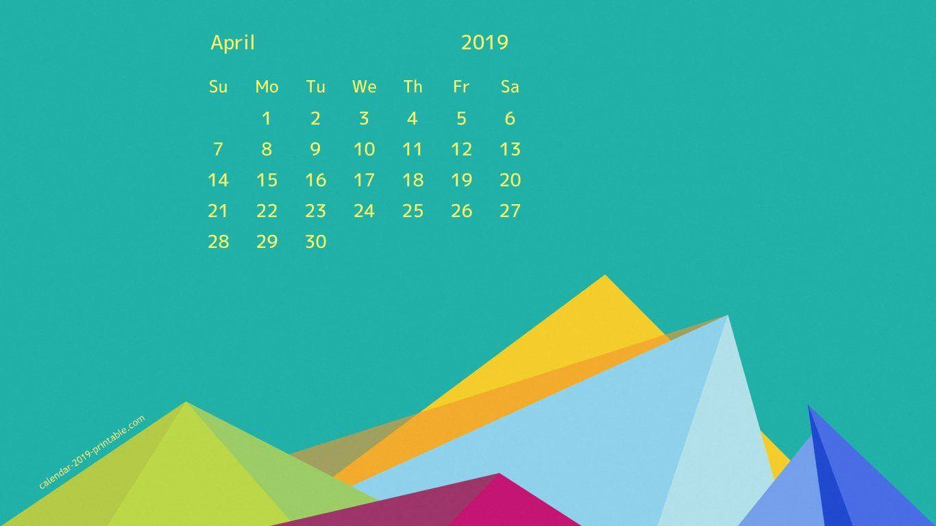April 2019 Desktop Screensaver Background