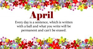 Inspirational April Month Quotes and Sayings