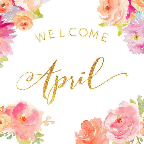 Welcome April Pictures