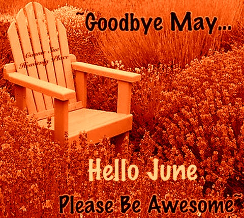Goodbye May Hello June Picture