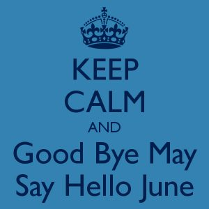 Goodbye May Say Hello June Images for WhatsApp