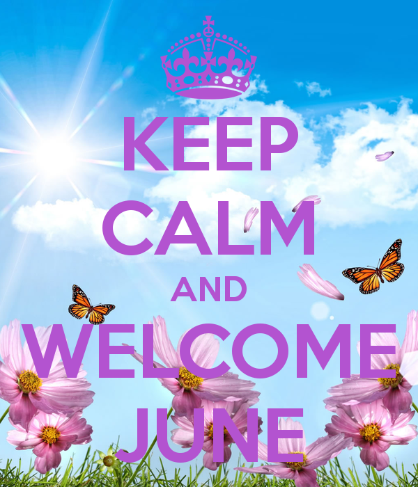 Welcome June Images for WhatsApp