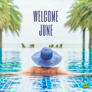 Welcome June Pictures