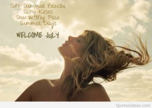 Welcome July Images Quotes