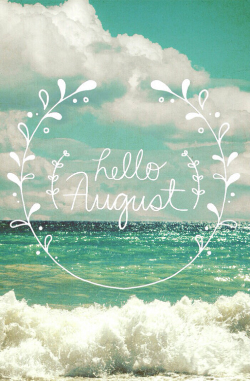 Hello August Images on Pinterest