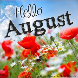 Welcome August Pictures