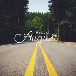 Welcome August Wallpapers